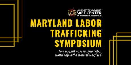 Maryland Labor Trafficking Symposium tickets