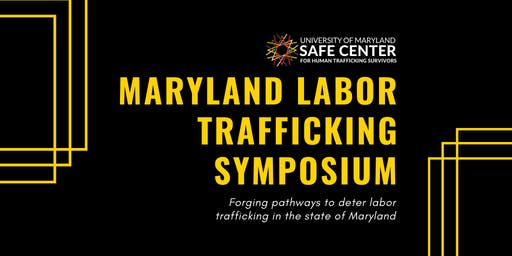Maryland Labor Trafficking Symposium
