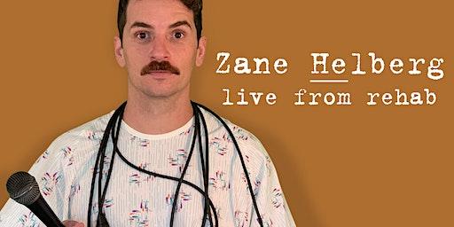 Zane Helberg, live from rehab - Salt Lake City