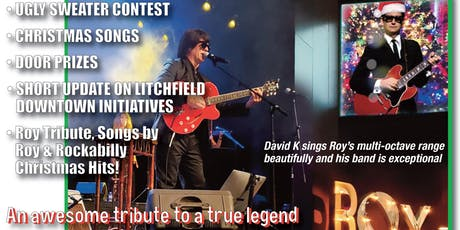 Litchfield Downtown Council, Inc. Christmas Gala, DAVID K as ROY ORBISON tickets