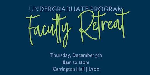 Undergraduate Faculty Retreat