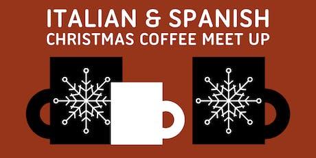 Italian and Spanish Christmas Coffee Meetup tickets