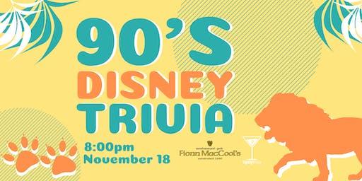 90's Disney Trivia - Nov 18, 8:00pm - Fionn MacCool's Barrie