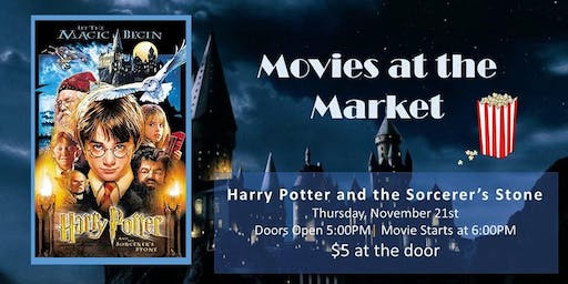 Movies at the Market: Harry Potter and the Sorcerer's Stone