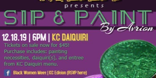 Black Women Meet Presents: Sip & Paint with Avrion!