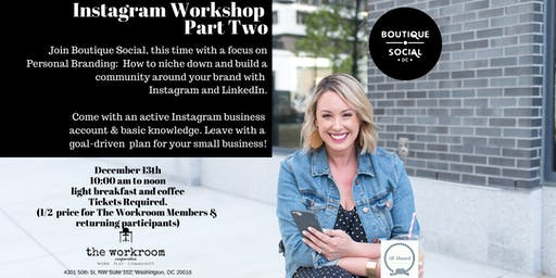 Instagram Workshop: Part Two with Boutique Social
