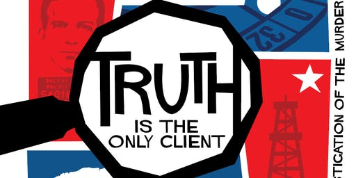 Truth is the Only Client: The Official Investigation into the Murder of John F. Kennedy