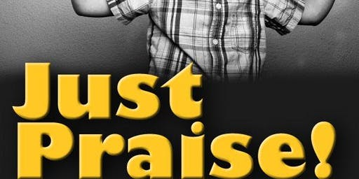 JUST PRAISE CONCERT (SAVE THE DATE)