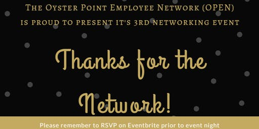 Oyster Point Employee Network (OPEN) Event