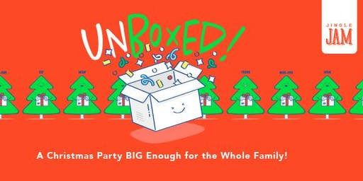 Jingle Jam: A Christmas party BIG enough for the whole family!