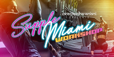 Supple Miami Workshop V4 tickets