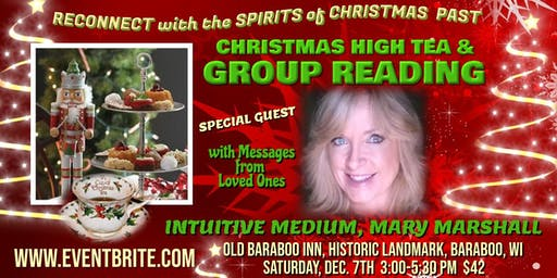 CHRISTMAS HIGH TEA with MESSAGES from LOVED ONES by INTUITIVE MEDIUM!
