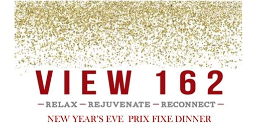 View 162 Prix Fixe New Year's Eve Dinner