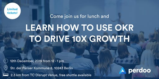 Learn how to use OKR to drive 10X growth