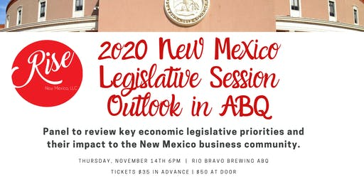2020 NM Legislative Outlook presented by Rise New Mexico
