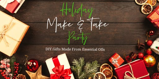 Holiday Make & Take (with Essential Oils!)