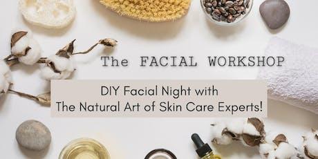 DIY Facial Night at The Natural Art of Skin Care tickets