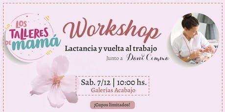 Workshop Lactancia y Vuelta al Trabajo @lostalleresdemama y @danicimma_lactancia entradas