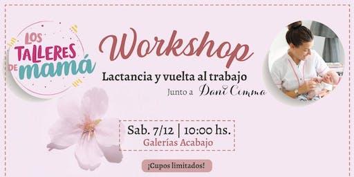 Workshop Lactancia y Vuelta al Trabajo @lostalleresdemama y @danicimma_lactancia