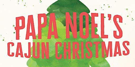 Papa Noël's Cajun Christmas 2019