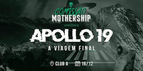 APPOLO 19 - A VIAGEM FINAL ingressos
