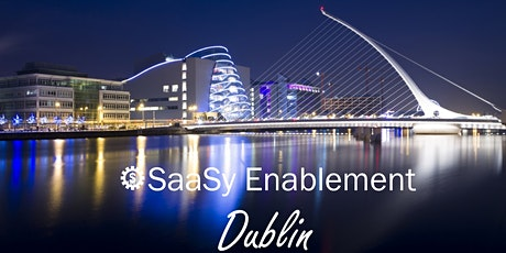 SaaSy Sales Enablement Dublin: Enablement Bootcamp straight from Silicon Valley tickets
