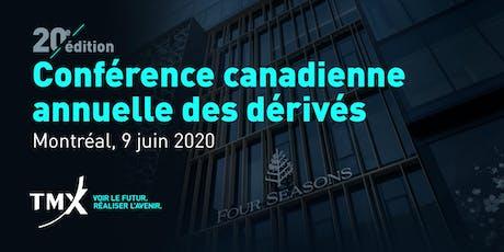 Conférence canadienne annuelle des dérivés 2020 billets