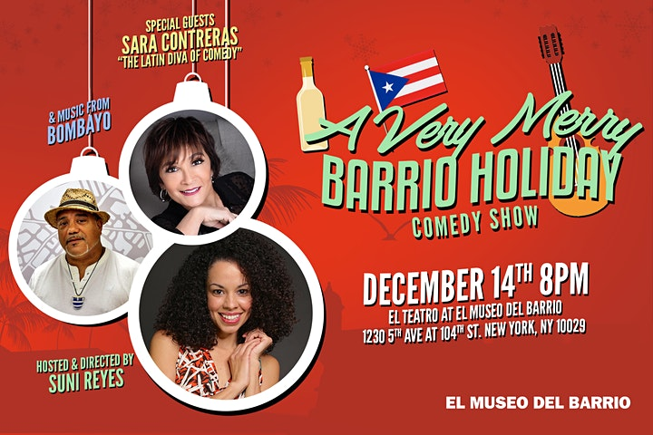 A Very Merry Barrio Holiday Comedy Show image