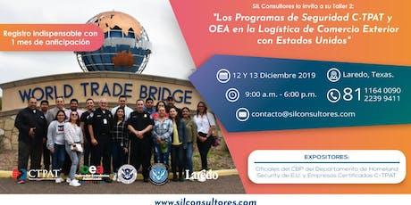 """Taller 2: """"Los Programas de Seguridad CTPAT y OEA en el Comercio Exterior"""" tickets"""