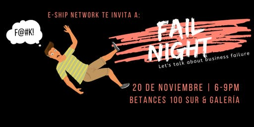 Fail Night: Let's Talk about Business Failure