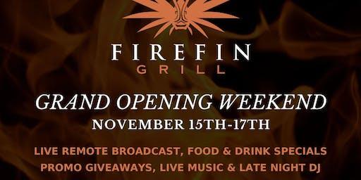 Grand Opening Weekend