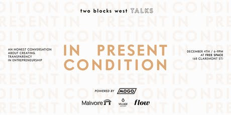 TWO BLOCKS WEST TALKS powered by MOGO tickets