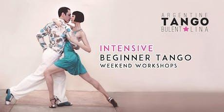 Argentine Tango - Intensive Tango Beginner Weekend Workshop - 2 days (5 hours) tickets