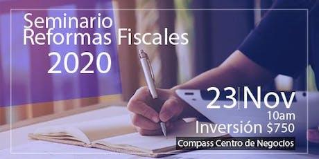 Seminario de Reformas Fiscales 2020  boletos