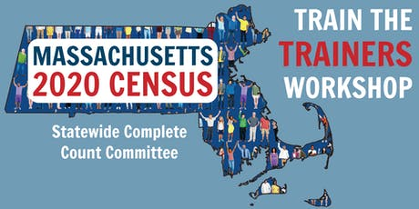 Brockton 2020 Census Train the Trainers Workshop tickets