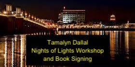 Tamalyn Dallal Night of Lights Workshop and Book Signing