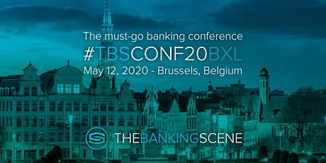 The Banking Scene Conference 2020 Brussels tickets