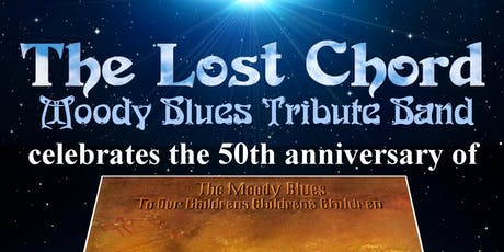 The Lost Chord- A Tribute to Moody Blues tickets