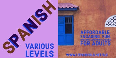 Spanish 1B @Lee County Public Education Center 1/22-2/26