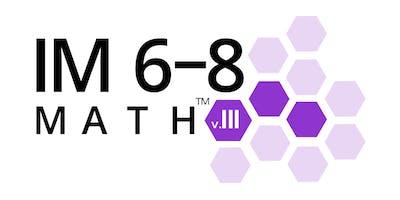IM Learning™ Instructional Academy  - IM 6-8 Math