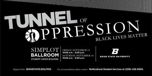 Tunnel of Oppression - First Session