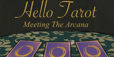 Hello Tarot - Meeting The Arcana