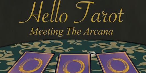 Hello Tarot - Meeting The Arcana