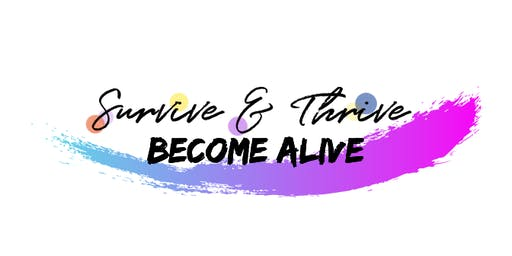 Survive & Thrive - The Become Alive Method
