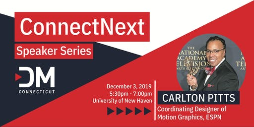ConnectNext Speaker Series: Carlton Pitts, ESPN