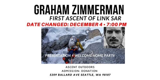 Graham Zimmerman: First Ascent of Link Sar Presentation + Welcome Home