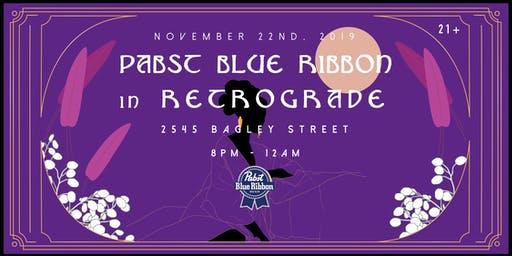 Pabst Blue Ribbon Art Presents: PBR in Retrograde