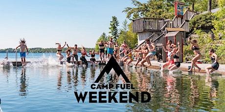 Camp Fuel Weekend | June 5-7th, 2020 | Muskoka  tickets
