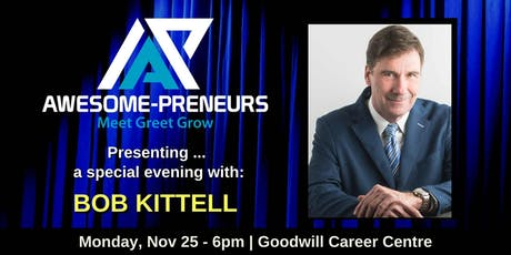Awesome-preneurs London: A Special Evening with Bob Kittell tickets