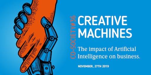 Creatives Machines. The impact of Artificial Intelligence on business.